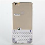 Para Transparente Diseños Funda Cubierta Trasera Funda Palabra / Frase Suave TPU para AppleiPhone 7 Plus iPhone 7 iPhone 6s Plus iPhone 6