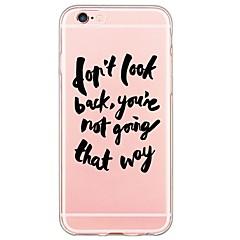 Недорогие Кейсы для iPhone 5с-Кейс для Назначение Apple iPhone 6 iPhone 6 Plus Ультратонкий Полупрозрачный Кейс на заднюю панель Слова / выражения Мягкий ТПУ для